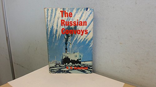 9780713411669: The Russian Convoys [By] B. B. Schofield