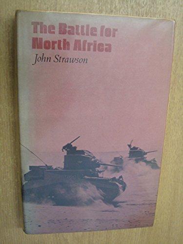 9780713411713: Battle for North Africa (British Battles)