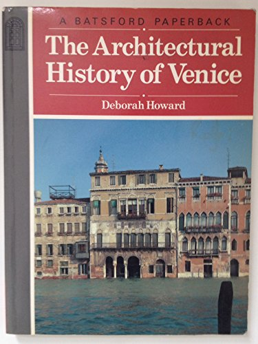9780713411898: The Architectural History of Venice