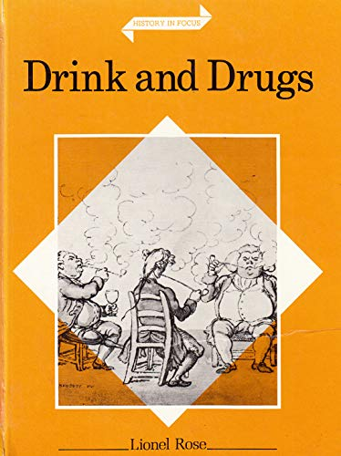 Drink and Drugs: Rose, Lionel