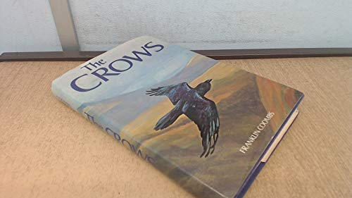 The Crows: A Study of the Corvids of Europe