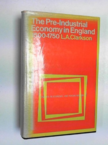 9780713413809: The pre-industrial economy in England, 1500-1750, (Studies in economic and social history)