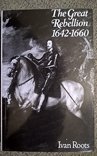 9780713413991: The Great Rebellion, 1642-60 (Fabric of British history)
