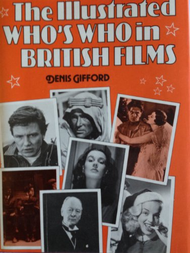 9780713414349: Illustrated Who's Who in British Films
