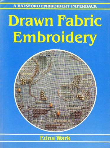 9780713414776: Drawn Fabric Embroidery