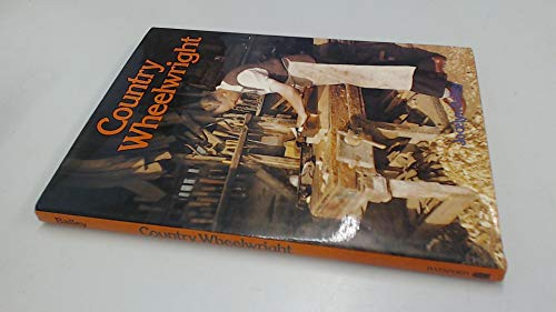 9780713415636: Country Wheelwright