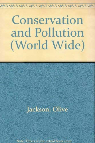 Conservation and Pollution (World Wide): Jackson, Olive