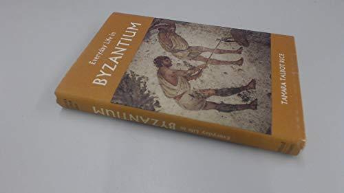 9780713416657: Everyday Life in Byzantium