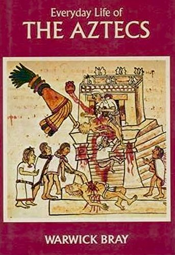 9780713416800: Everyday Life of the Aztecs