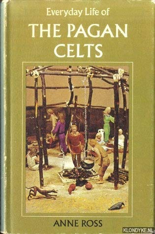 9780713416855: Everyday Life of the Pagan Celts (Everyday life books)
