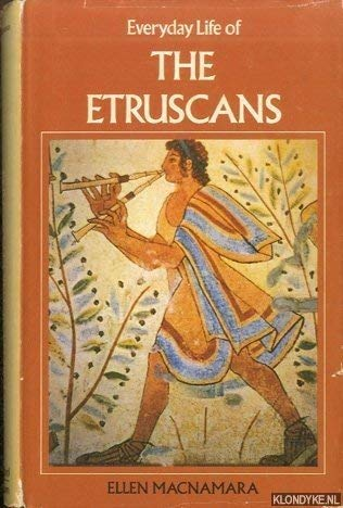 9780713416916: Everyday Life of the Etruscans (Everyday Life Series)