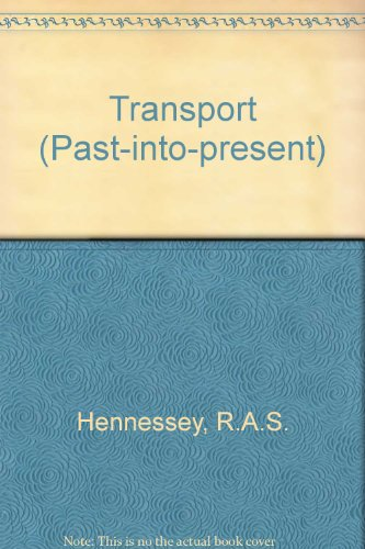 Transport : Past Into Present Series