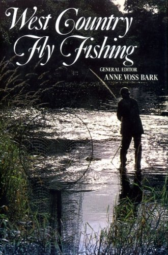 9780713418828: West Country fly fishing: an anthology