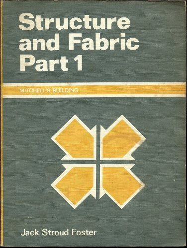 9780713419177: Building Construction: Structure and Fabric Pt. 1 (Mitchell's building construction)