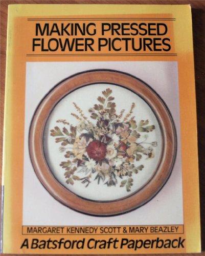 9780713419719: Making Pressed Flower Pictures (Craft Paperbacks)