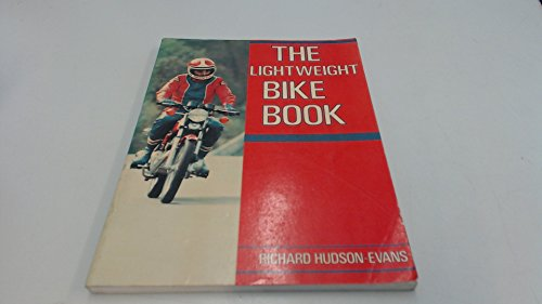 The Lightweight Bike Book: Hudson-Evans, Richard
