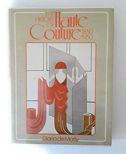 HISTORY OF HAUTE COUTURE 1850-1950: DE MARLI DIANA