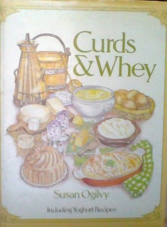 9780713419900: Curds and Whey