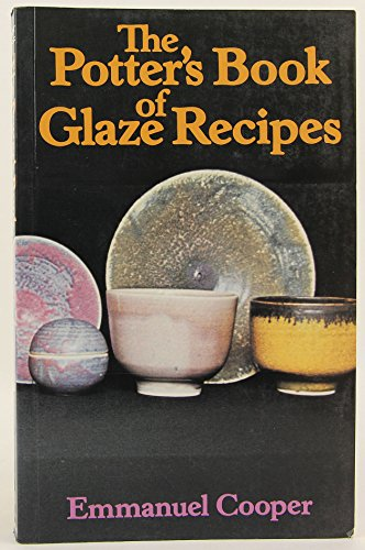 9780713419979: Potters Book of Glaze Recipes