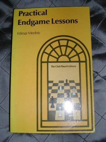 9780713420289: Practical Endgame Lessons