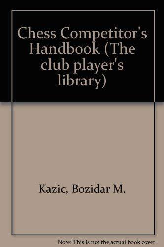9780713420357: Chess Competitor's Handbook