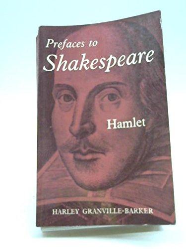 Prefaces to Shakespeare : Vol. 2, King: Harley Granville-Barker