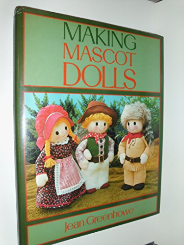 9780713421774: Making Mascot Dolls