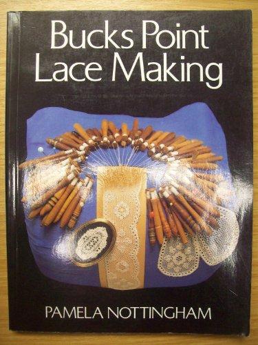 9780713422351: Bucks Point Lace-making