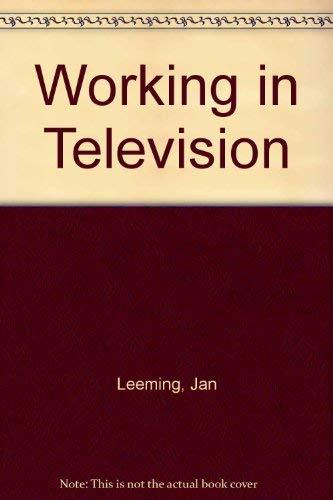 Working in Television: Leeming, Jan