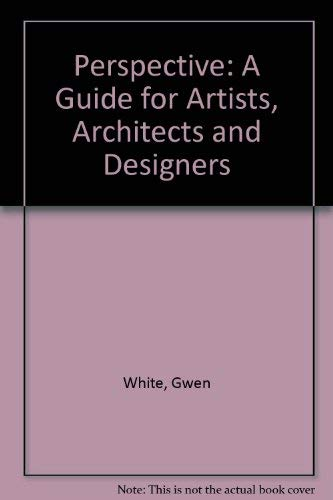 9780713422733: Perspective, a Guide for Artists, Architects and Designers