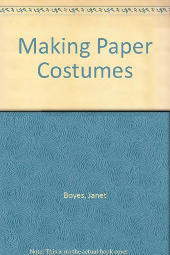 9780713423204: Making Paper Costumes
