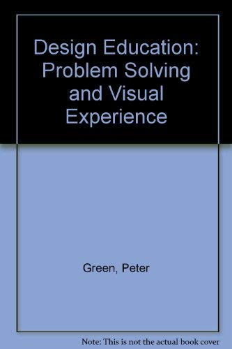 9780713423211: Design Education: Problem Solving and Visual Experience