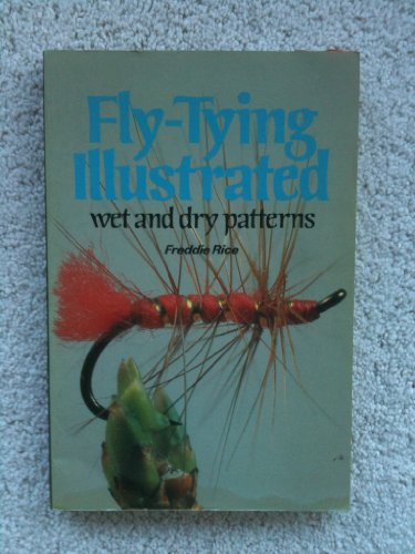 9780713423648: Fly-Tying Illustrated: Wet and Dry Patterns