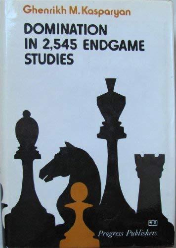 9780713423785: Domination in 2, 545 Endgame Studies