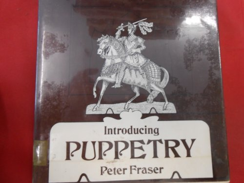 Introducing puppetry: Fraser, Peter