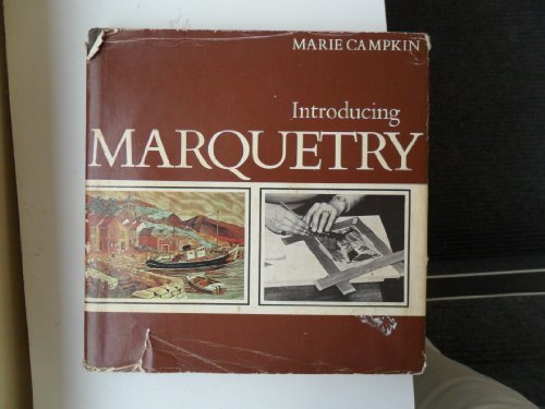 Introducing Marquetry: Campkin, Marie