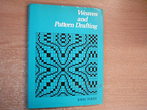 9780713425147: TECHNIQUE OF WEAVES AND PATTERN DRAFTING