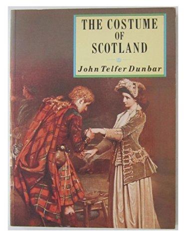 9780713425352: The Costume of Scotland