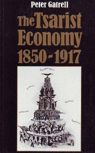9780713425857: The Tsarist Economy, 1850-1917