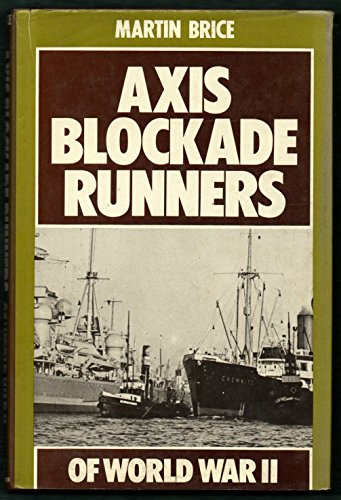9780713426861: Axis Blockade Runners of World War II