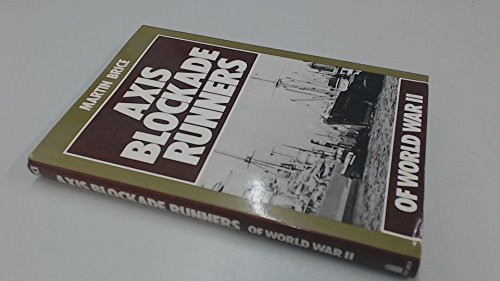 9780713426861: Axis Blockade Runners of World War II