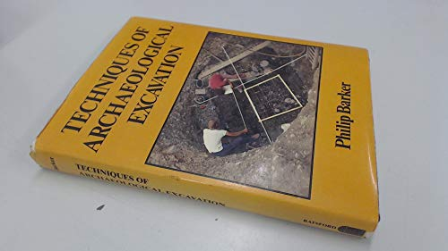 9780713427387: Techniques of Archaeological Excavation