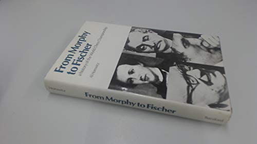 From Morphy to Fischer: A history of the World Chess Championship: HOROWITZ Al