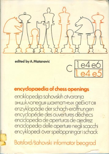 Encyclopaedia of Chess Openings / Enciklopedija Sahovskih Otvaranja : : 1 : C: Matanovic ...