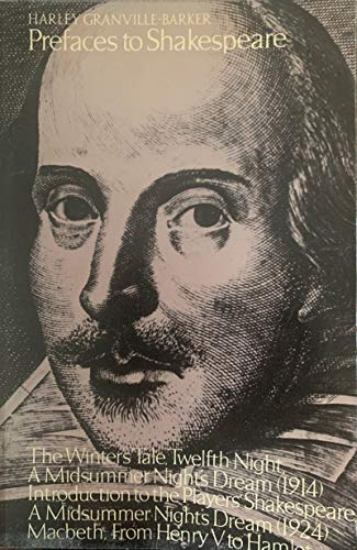 9780713427912: Prefaces to Shakespeare: Winter's Tale, Twelfth Night, Midsummer Night's Dream, Macbeth, From Henry V to Hamlet v.6 (Vol 6)