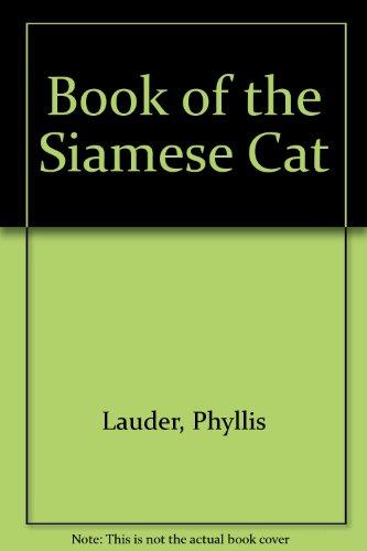 The Siamese Cat: Lauder, Phyllis