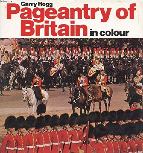 9780713428292: Pageantry of Britain in Colour (English, German and French Edition)