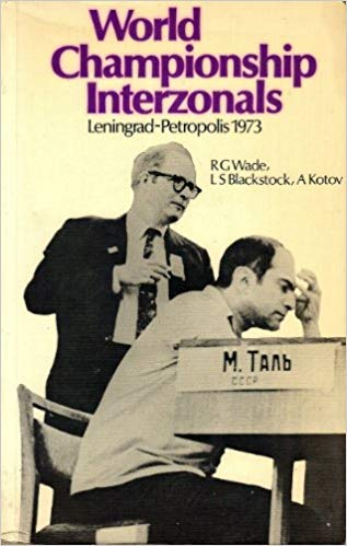 9780713428513: World Championship Interzonals: Leningrad-Petropolis, 1973