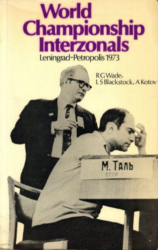 9780713429060: World Championship Interzonals: Leningrad-Petropolis, 1973