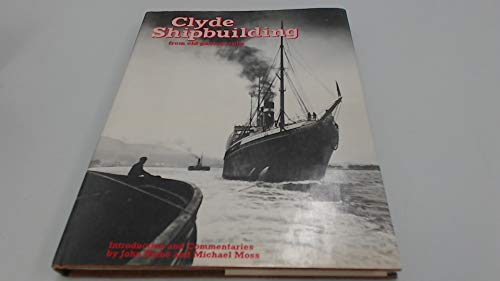 9780713429138: Clyde Shipbuilding from Old Photographs